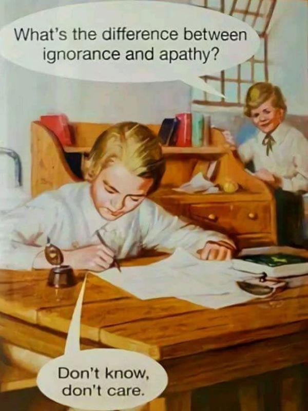 ignorance_and_apathy_68f74370fde421f286238379e10df12d.jpg